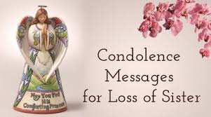 Loss Of A Sister Quotes Interesting Condolence Messages For Loss Of Sister Best Message