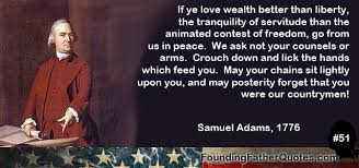 Samuel Adams Quotes Unique Samuel Adams Quote If Ye Love Weal