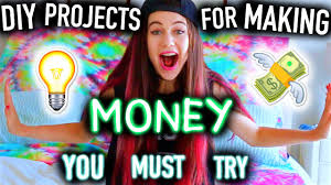 diy project ideas for making money you must try easy for teenagers kids you