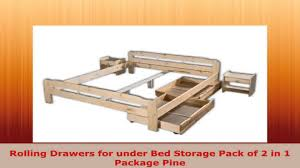 Drawers For Under Bed Rolling Drawers For Under Bed Storage Pack Of 2 In 1 Package Pine