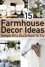 15 simple diy farmhouse home decor ideas you ll want to try