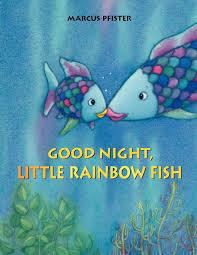 good night little rainbow fish marcus pfister 9780735840829