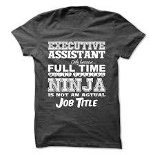 ninja executive assistant t shirt executive assistant t shirts executive assistant