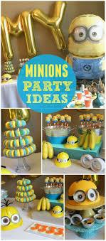 Minions Party Best 25 Minion Party Ideas On Pinterest Minion Party