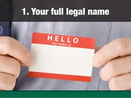 Your full legal name ...
