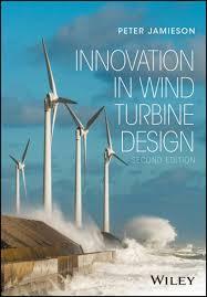 Innovation In Wind Turbine Design Innovation In Wind Turbine Design Ebook By Peter Jamieson Rakuten Kobo