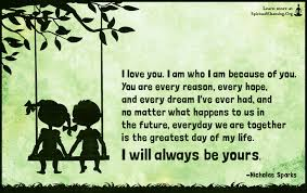 I Love You Because Quotes Gorgeous I love you I am who I am because of you You are every reason