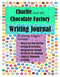 charlie and the chocolate factory chapter questions homeschool  charlie and the chocolate factory roald dahl writing journal