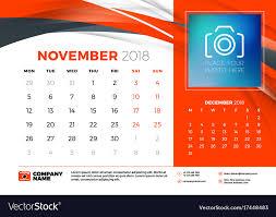 November Through November Calendars November 2018 Desk Calendar Design Template With Vector Image