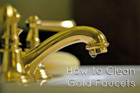 how to clean gold faucets maintaining and cleaning gold plated bathroom fixtures image