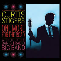 <b>Curtis Stigers</b> with the Danish Radio Big Band: <b>One</b> More For The ...