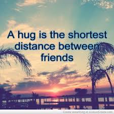 when hugging a friend quote සඳහා පින්තුර ප්රතිඵල