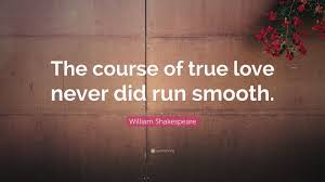 the course of true love never did run smooth essay the course of the course of true love never did run smooth essay the course of course of true