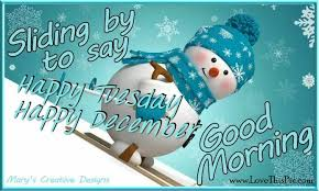 Good Morning December Quotes Best of Good Morning Happy Tuesday Happy December Pictures Photos And