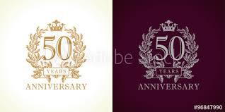 Anniversary Template 50 Anniversary Luxury Logo Template Logo 50th Royal Anniversary