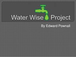 Gray And Wise Project Water Wise Project