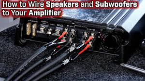 how to wire speakers and subwoofers to your amplifier 2 3 4 and how to wire speakers and subwoofers to your amplifier 2 3 4 and 5 channel bridged mode