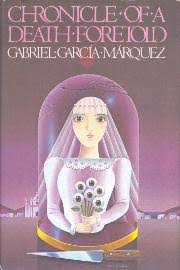 chronicle of a death foretold by gabriel garcia marquez click on image to purchase