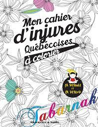 Amazon Fr Mon Cahier D Injures Colorier Le Premier Cahier De