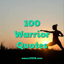 Warrior Quotes Amazing 48 Inspirational Warrior Quotes And Sayings
