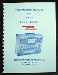 Details About Eico 625 Complete Tube Tester Manual With 1978 Tube Test Data