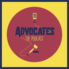 Advocates The Podcast
