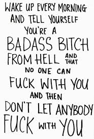 Good Fucking Morning Quotes Best of Bad Ass Bitch Quote Pictures Photos And Images For Facebook