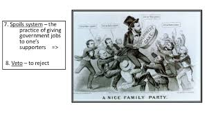 spoils system andrew jackson. Secede \u2013 To Leave Or Withdraw; 3. 7. Spoils System Andrew Jackson C