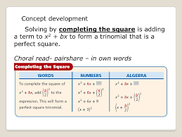 concept development solving by completing the square is adding a term to x2 bx to