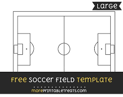 soccer field templates free soccer field template large shapes and templates printables
