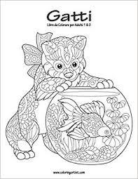 Buy Gatti Libro Da Colorare Per Adulti Book Online At Low Prices In