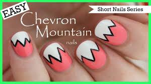 Easy Chevron Mountains | Nail Art for Short Nails #2 - YouTube