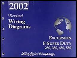 2002 ford excursion super duty f250 f350 f450 f550 wiring diagram 2006 ford super duty wiring diagram 2002 ford excursion super duty f250 f350 f450 f550 wiring diagram manual ford amazon com books
