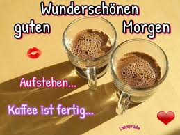 Wunderschönen Guten Morgen Aufstehen Kaffee Ist