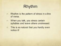rhythm and meter the song of hiawatha henry wadsworth longfellow rhythm rhythm is the pattern of stress in a line of verse