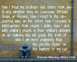 Here's A Portion Of Abba's Child By Brennan Manning That Defines Custom Brennan Manning Quotes