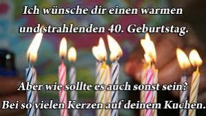 Sprüche Zum 40 Geburtstag Lustig Und Herzlich Gratulieren