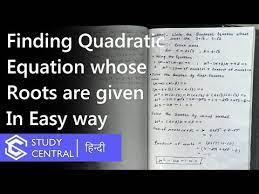 quadratic equation whose roots are
