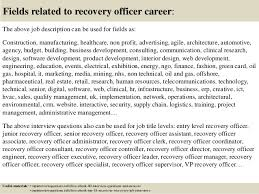 Recovery Officer Sample Resume Top 100 recovery officer interview questions and answers 69