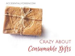 this holiday season i m crazy about consumable gifts accidentallygreen