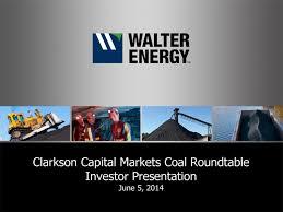 clarkson capital markets coal roundtable investor presentation june 5 2016