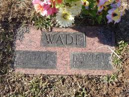 Delmer Richard Wade (1892 - 1970) - Genealogy