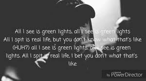 All I See Is Green Lights Nf Green Lights Lyrics Nf Green Lights Lyrics Music