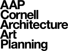 Cornell University College of Architecture, Art, and Planning ...