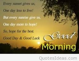 Good Morning New Day Quotes Best Of Inspirational