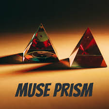 Muse Prism