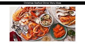 Christmas Seafood Dinner Menu Ideas ...