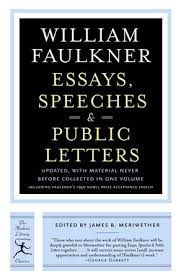 essays speeches public letters by william faulkner  essays speeches public letters by william faulkner
