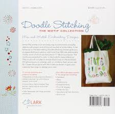 Doodle Stitching The Motif Collection 400 Easy Embroidery Designs Doodle Stitching The Motif Collection 400 Easy Embroidery