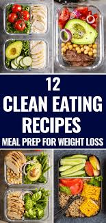 12 clean eating recipes for weight loss